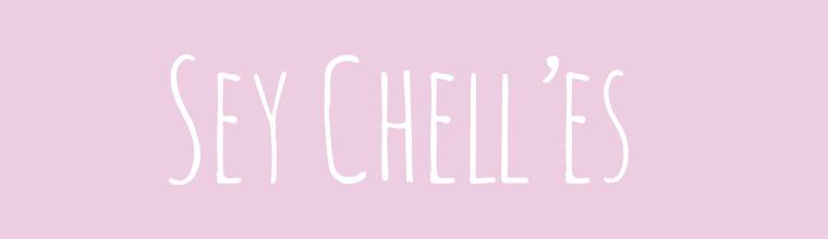 SEY CHELL'ES