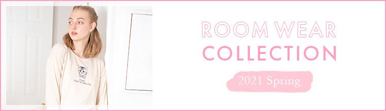 Roomwear Collection おうちタイムをhappyに